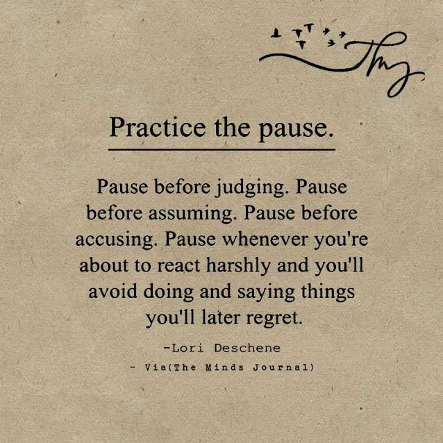 Practice Pause before Judging