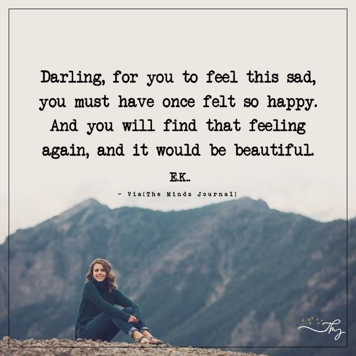 Feel Sad to Feel Happy