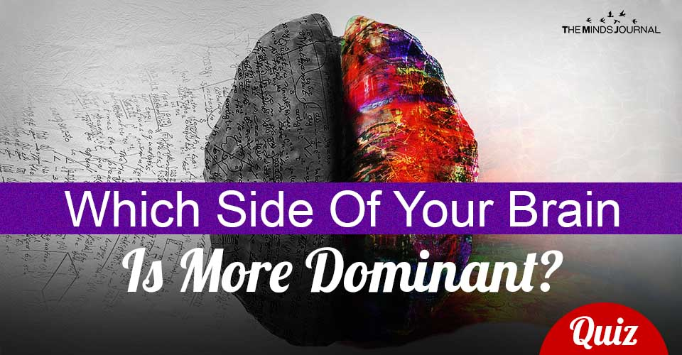 Side Of Your Brain Is More Dominant