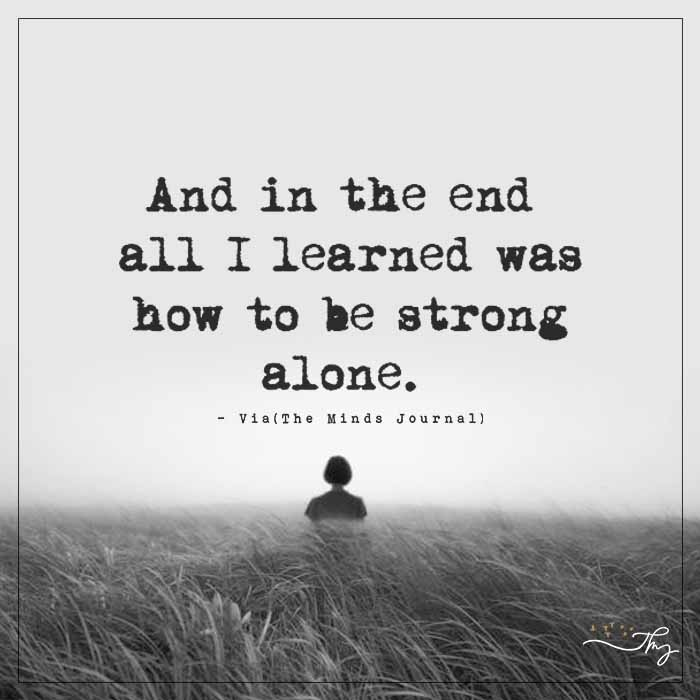 To Be Strong Alone
