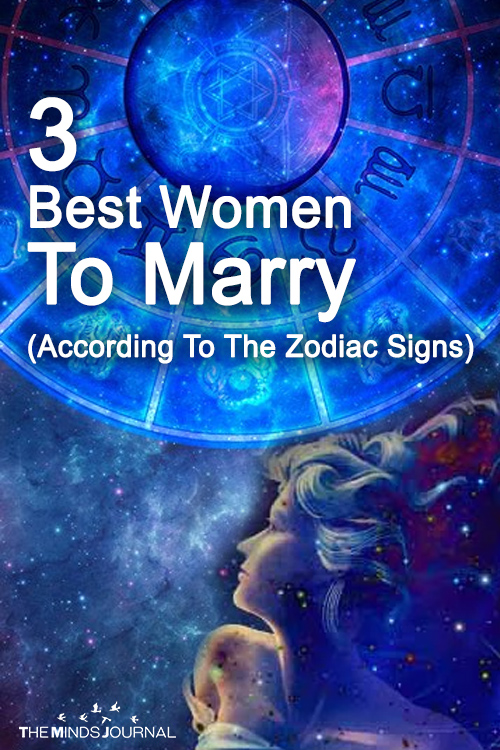The 3 Best Women To Marry (According To The Zodiac Signs)