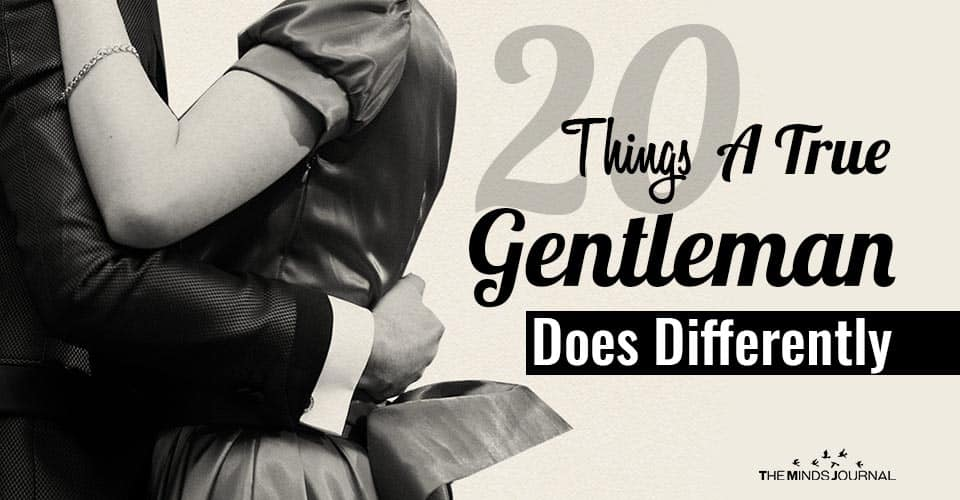 Things True Gentleman Does Differently