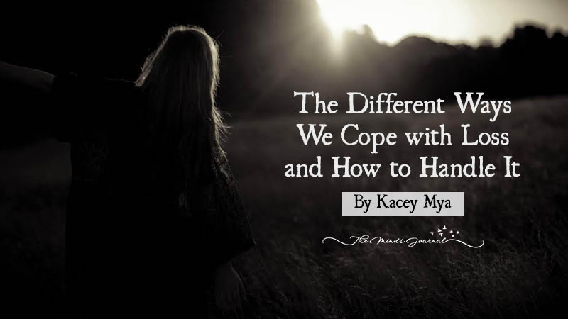 The Different Ways We Cope with Loss and How to Handle It