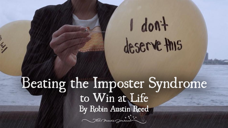 Beating the Imposter Syndrome to Win at Life