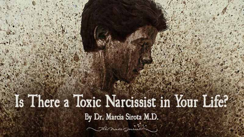 Is There a Toxic Narcissist in Your Life?