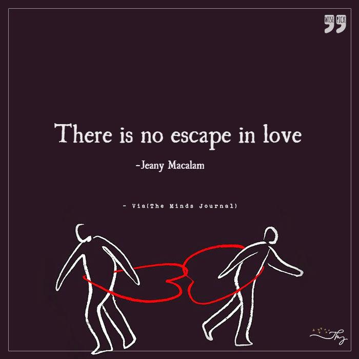 No escape in love