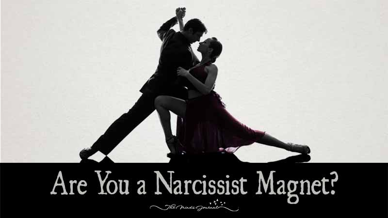 Are You a Narcissist Magnet?