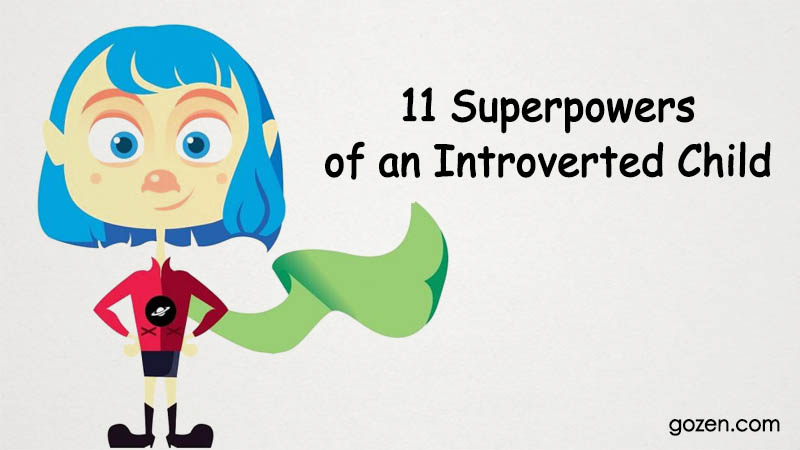 11 Superpowers of an Introverted Child
