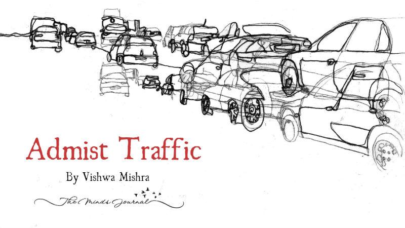 Admist Traffic