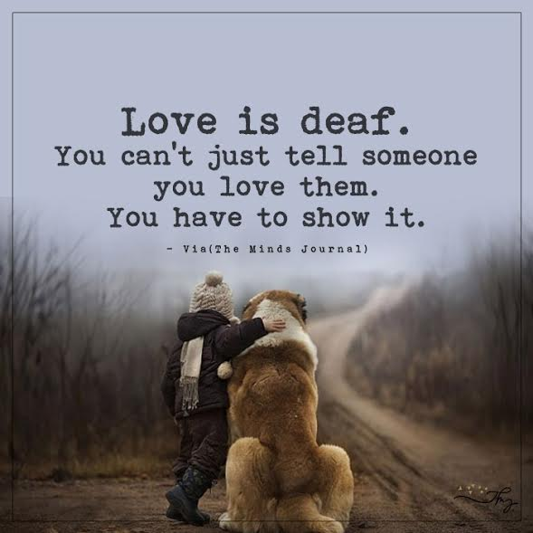 Love is deaf.