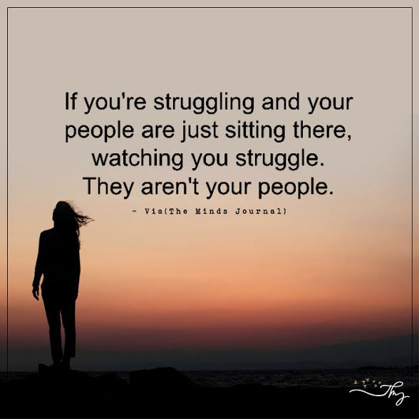 If you are struggling and your people are just sitting there