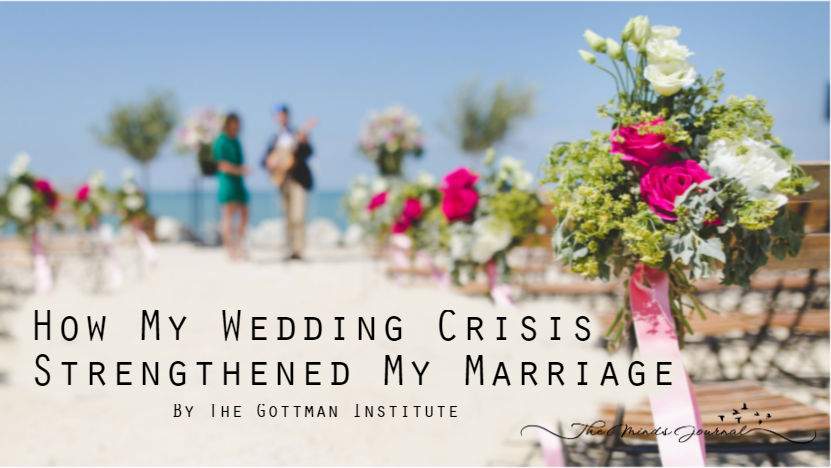 How My Wedding Crisis Strengthened My Marriage