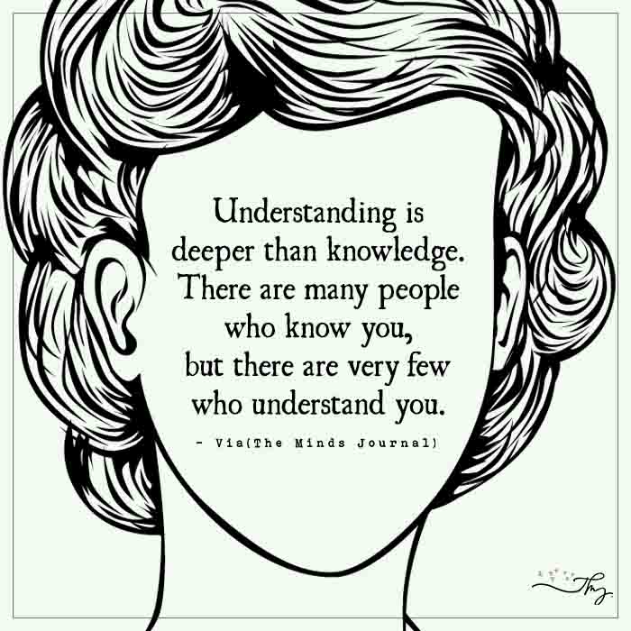 Understanding is deeper than knowledge