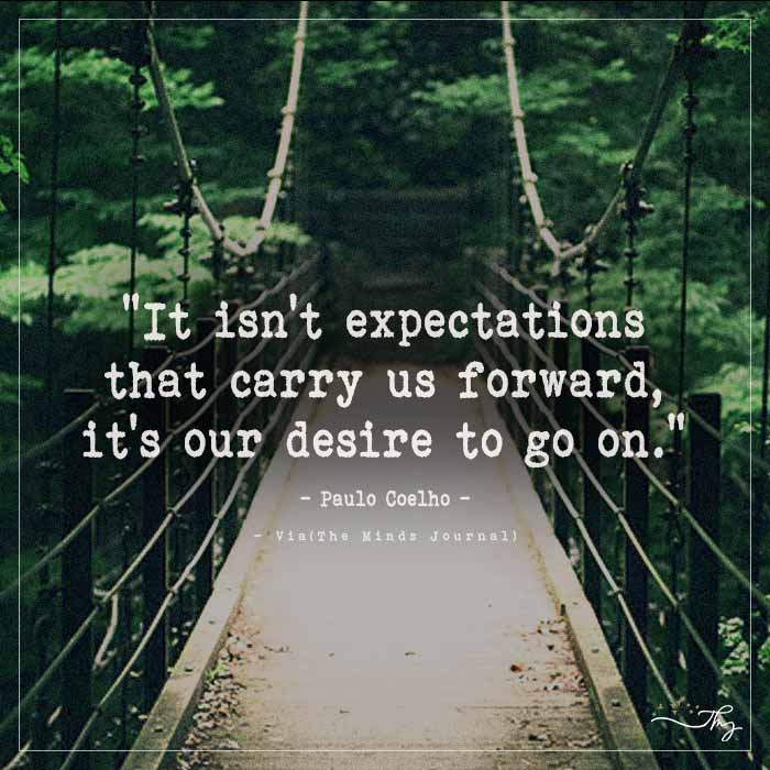 It Isn't Expectations That Carry Us Forward