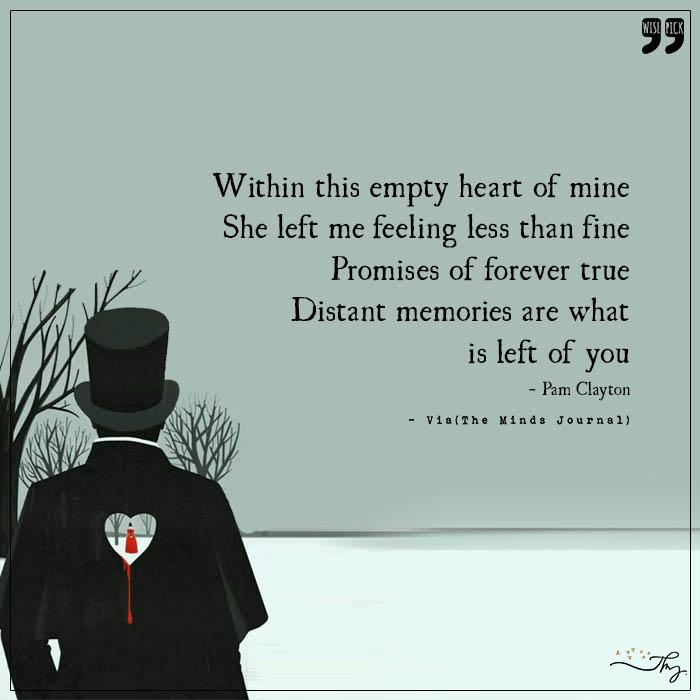 distant memories left of you