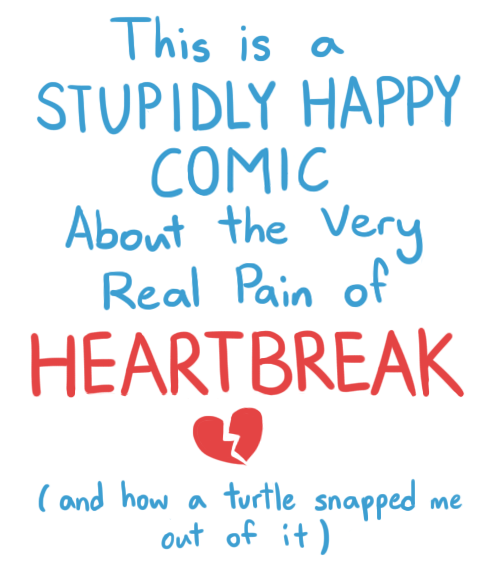 A Stupidly Happy Comic About The Real Pain Of Heartbreak