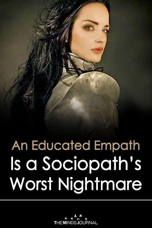 An Educated Empath Is a Sociopath's Worst Nightmare