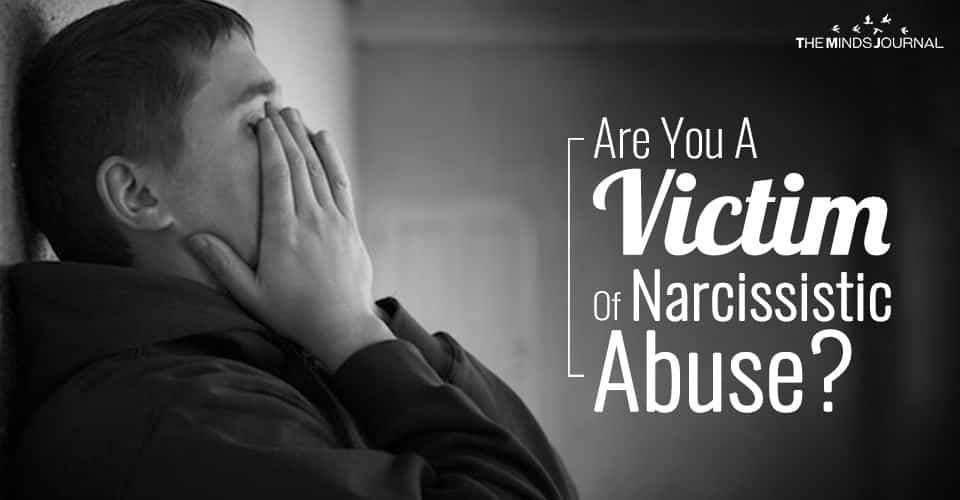 Are You A Victim Of Narcissistic Abuse?