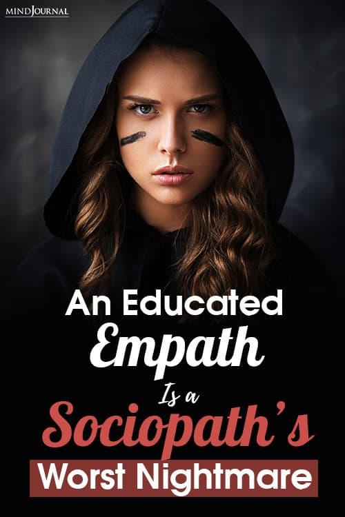 Educated Empath Sociopath Worst Nightmare pin