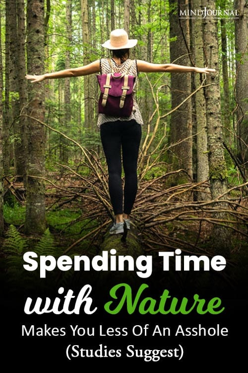 Spending Time In Nature Make Less Of Asshole pin