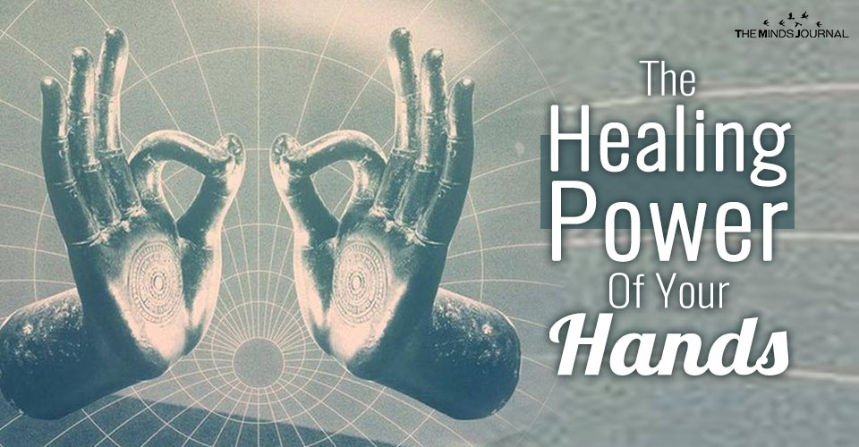 The Healing Power Of Your Hands