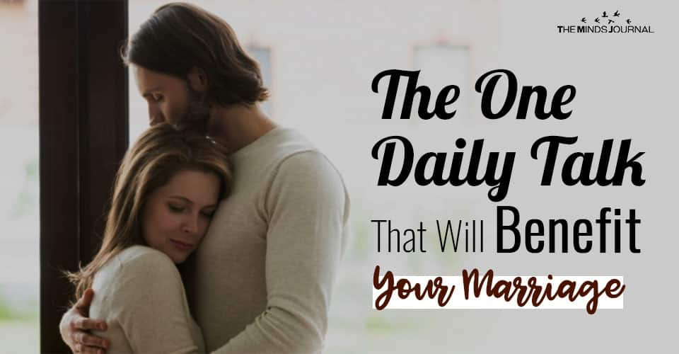 The One Daily Talk That Will Benefit Your Marriage