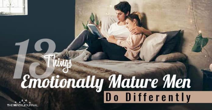 Things Emotionally Mature Men Do Differently