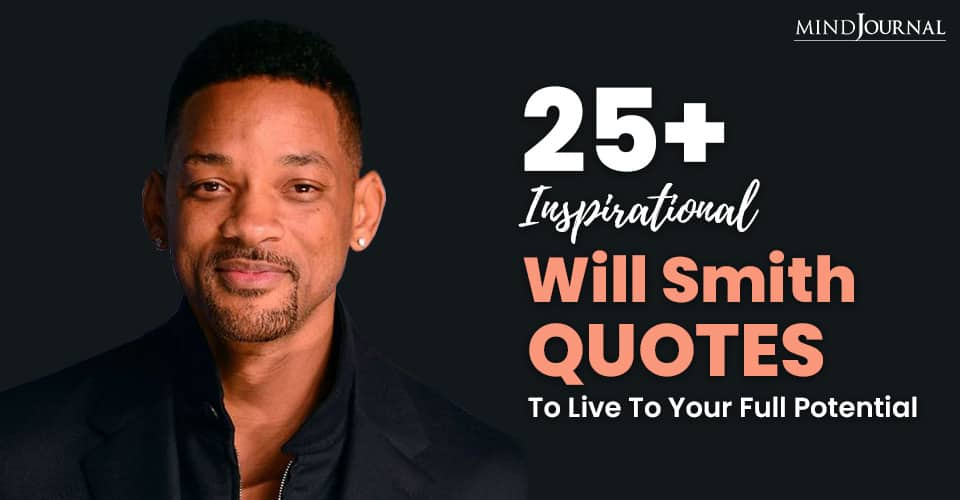 Will Smith Quotes Inspire To Live Full Potential