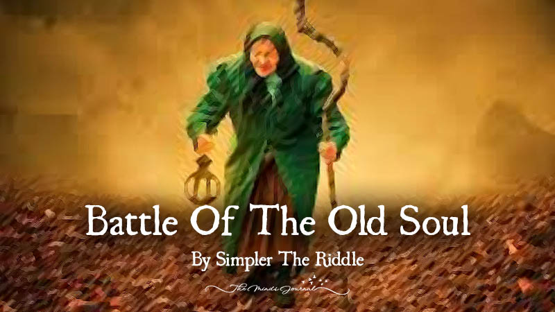 BATTLE OF THE OLD SOUL