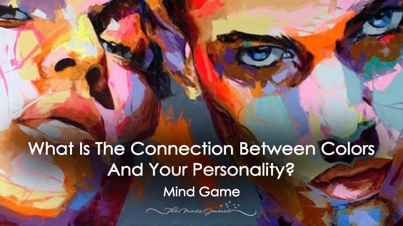 What Is The Connection Between Colors And Your Personality