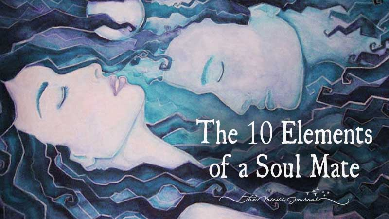 The 10 Elements Of A Soulmate