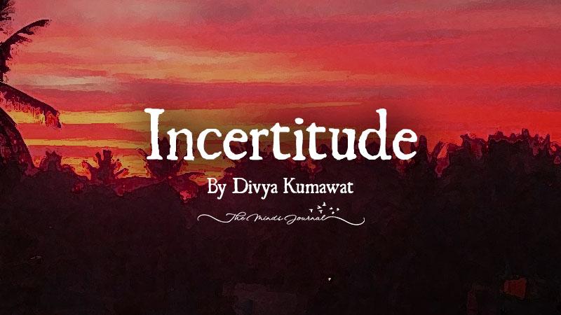 Incertitude – Mind Talk