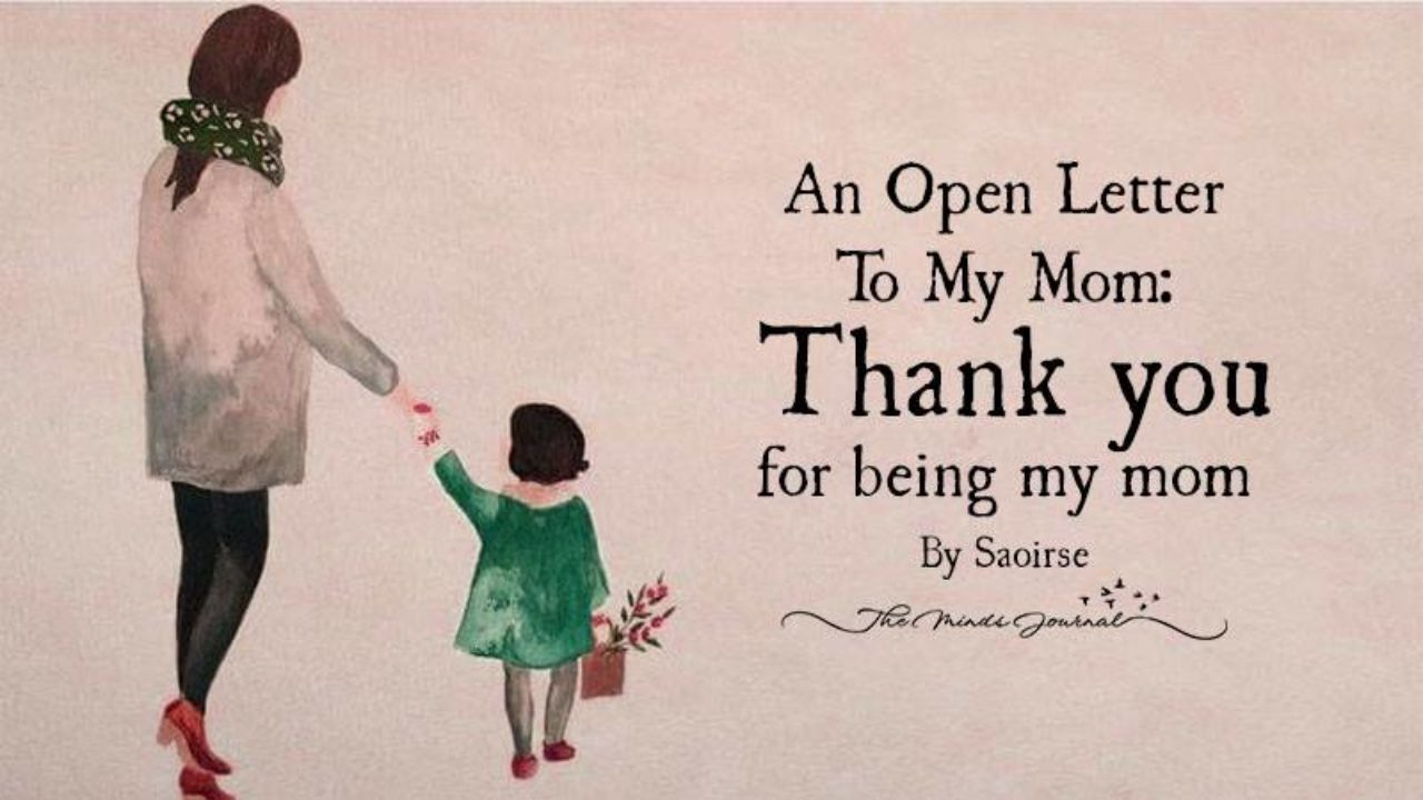 An Open Letter To My Mom: Thank You For Being My Mom