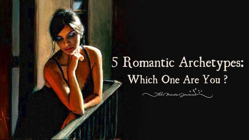 Five Romantic Archetypes: Which One Are You?