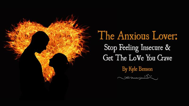 The Anxious Lover: Stop Feeling Insecure & Get The Love You Crave