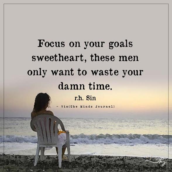 focus on your goals sweetheart the minds journal