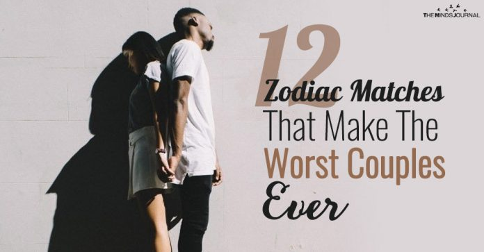 12 Zodiac Matches That Make The Worst Couples Ever