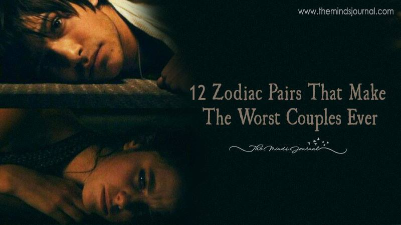 12 Zodiac Pairs That Make The Worst Couples Ever