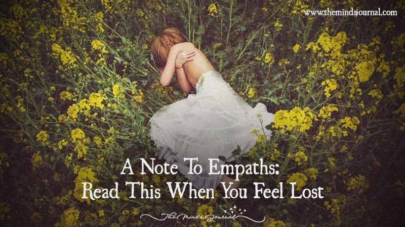 A Note To Empaths- Read This When You Feel Lost