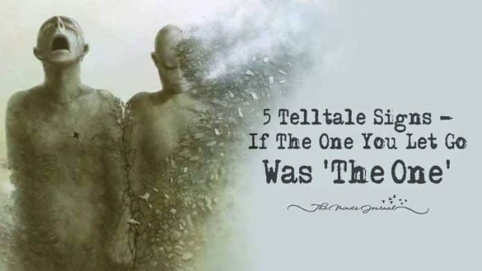 """5 Signs The One You Let Go Was """"The One"""""""