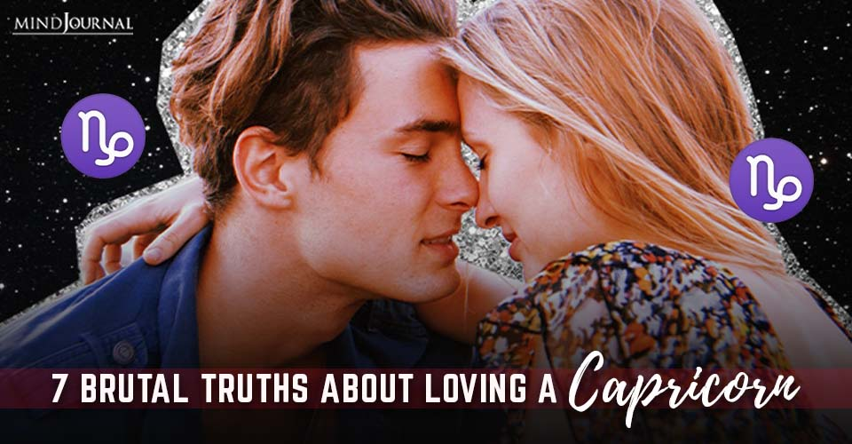 Brutal Truths About Loving Capricorn (As Written By One)