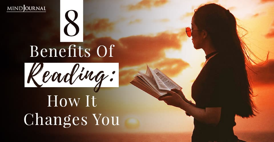 Benefits Reading Changes You