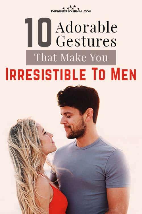 Gestures That Make You Irresistible To Men Pin