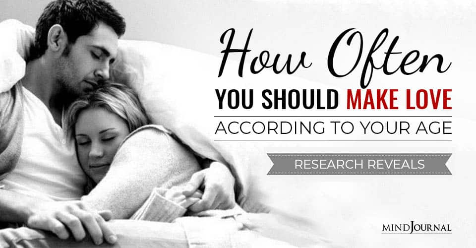 How Often Should Make Love According To Age