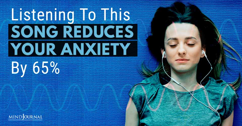 Listening Song Reduces Anxiety