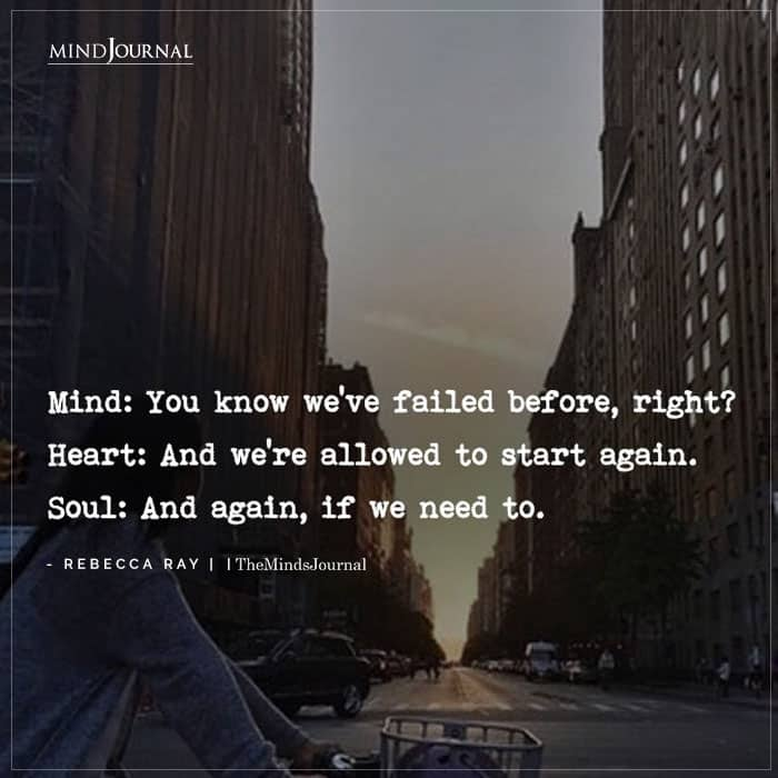 Mind You know weve failed before right