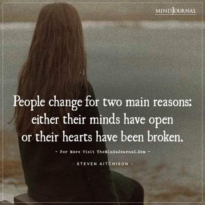 People Change For Two Main Reason