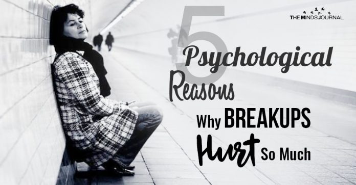 Psychological Reasons Why Breakups Hurt So Much