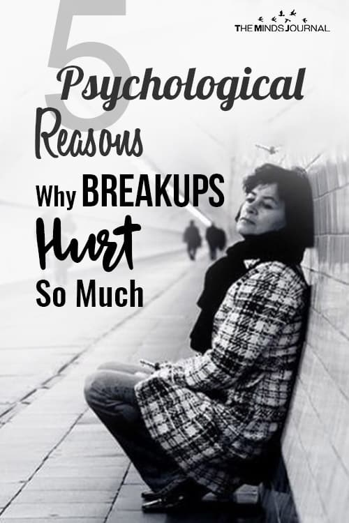 Psychological Reasons Why Breakups Hurt So Much pin