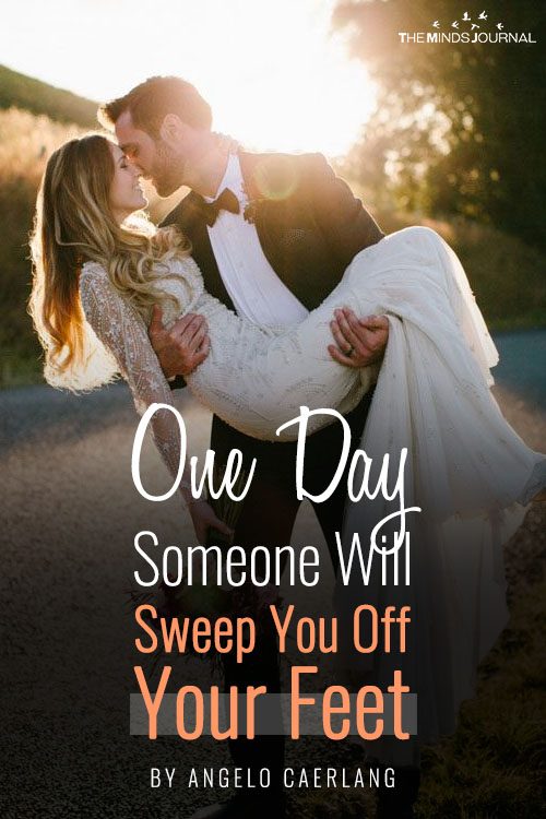 Someone Will Sweep You Off Your Feet pin